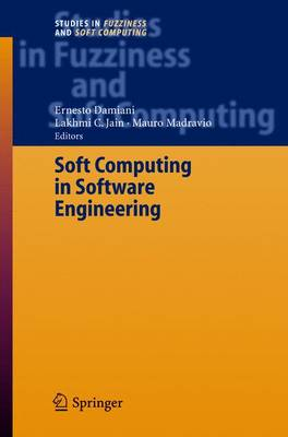 Soft Computing in Software Engineering - Studies in Fuzziness and Soft Computing 159 (Hardback)