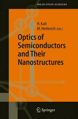 Optics of Semiconductors and Their Nanostructures - Springer Series in Solid-State Sciences 146 (Hardback)