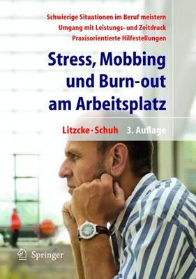 Stress, Mobbing Und Burn-out am Arbeitsplatz (Paperback)