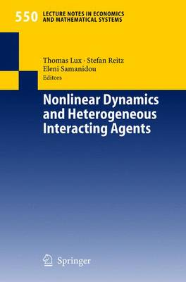 Nonlinear Dynamics and Heterogeneous Interacting Agents - Lecture Notes in Economics and Mathematical Systems 550 (Paperback)