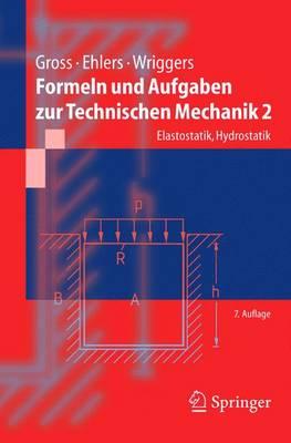 Formeln Und Aufgaben Zur Technischen Mechanik 2: Elastostatik, Hydrostatik (Paperback)