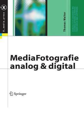 Mediafotografie - Analog Und Digital: Begriffe, Techniken, Web (Book)