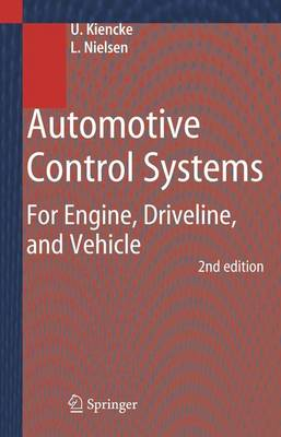 Automotive Control Systems: For Engine, Driveline, and Vehicle (Hardback)
