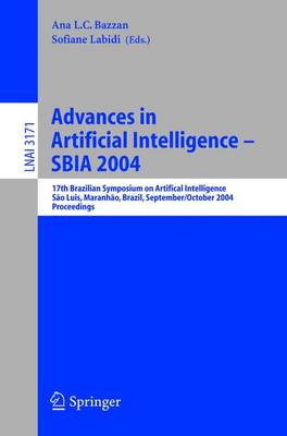 Advances in Artificial Intelligence - SBIA 2004: 17th Brazilian Symposium on Artificial Intelligence, Sao Luis, Maranhao, Brazil, September 29-October 1, 2004, Proceedings - Lecture Notes in Computer Science 3171 (Paperback)