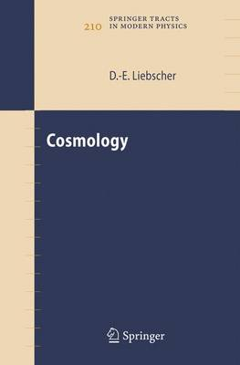 Cosmology - Springer Tracts in Modern Physics 210 (Hardback)