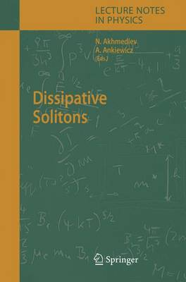 Dissipative Solitons - Lecture Notes in Physics 661 (Hardback)