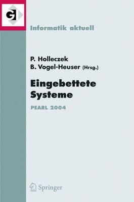 Eingebettete Systeme: Fachtagung Der Gi -Fachgruppe Real-Time Echtzeitsysteme Und Pearlboppard, 25./26. November 2004 (Paperback)