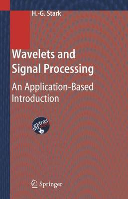 Wavelets and Signal Processing: An Application-Based Introduction (Hardback)