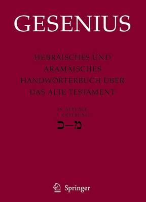 Hebraisches Und Aramaisches Handworterbuch Uber Das Alte Testament: 3. Lieferung Kaf - Mem (Hardback)