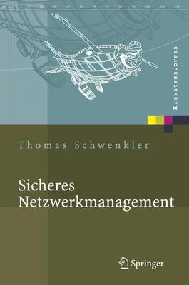 Sicheres Netzwerkmanagement: Konzepte, Protokolle, Tools (Hardback)