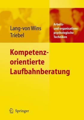 Kompetenzorientierte Laufbahnberatung (Paperback)
