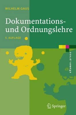 Dokumentations- Und Ordnungslehre: Theorie Und Praxis DES Information Retrieval (Paperback)