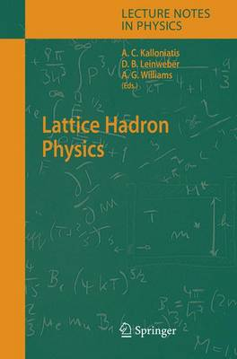 Lattice Hadron Physics - Lecture Notes in Physics 663 (Hardback)