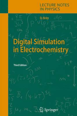 Digital Simulation in Electrochemistry - Lecture Notes in Physics v.666 (Hardback)