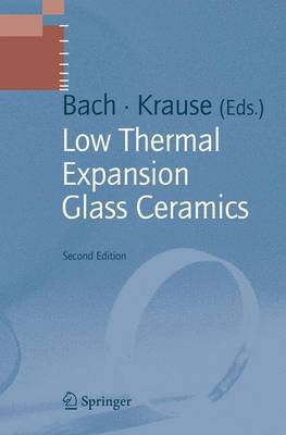 Low Thermal Expansion Glass Ceramics - Schott Series on Glass and Glass Ceramics (Paperback)