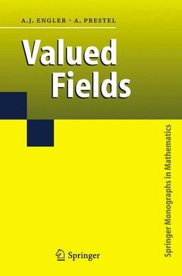 Valued Fields - Springer Monographs in Mathematics (Hardback)