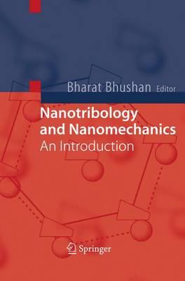 Nanotribology and Nanomechanics: An Introduction (Hardback)