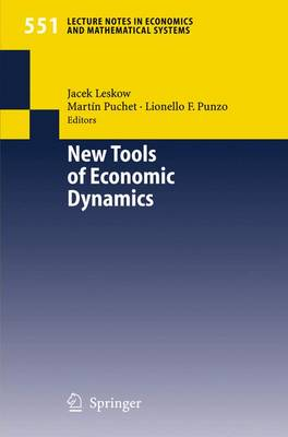 New Tools of Economic Dynamics - Lecture Notes in Economics and Mathematical Systems 551 (Paperback)