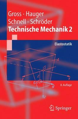 Technische Mechanik: Band 2: Elastostatik (Paperback)