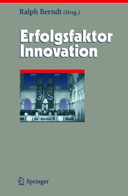 Erfolgsfaktor Innovation - Herausforderungen an das Management 12 (Hardback)