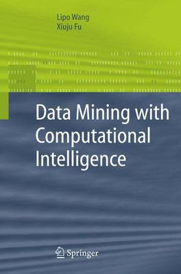 Data Mining with Computational Intelligence - Advanced Information and Knowledge Processing (Hardback)