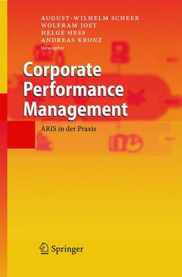 Corporate Performance Management: Aris in Der Praxis (Hardback)