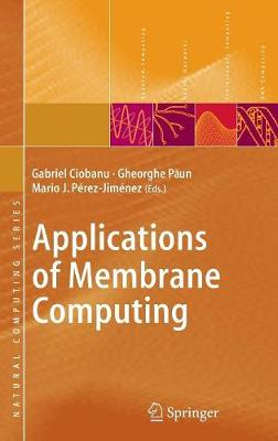 Applications of Membrane Computing - Natural Computing Series (Hardback)