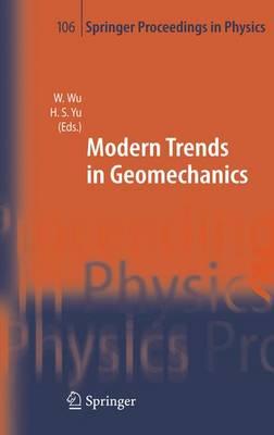 Modern Trends in Geomechanics - Springer Proceedings in Physics 106 (Hardback)