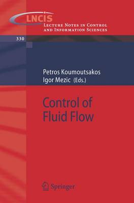Control of Fluid Flow - Lecture Notes in Control and Information Sciences 330 (Paperback)