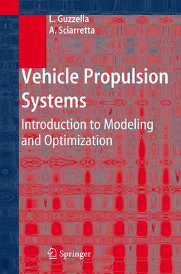 Vehicle Propulsion Systems: Introduction to Modeling and Optimization (Hardback)