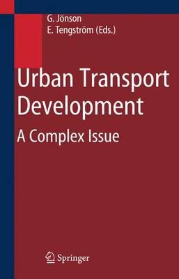 Urban Transport Development: A Complex Issue (Hardback)