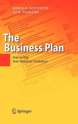 The Business Plan: How to Win Your Investors' Confidence (Hardback)