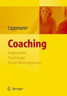 Coaching: Angewandte Psychologie Fur Die Beratungspraxis (Book)