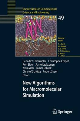 New Algorithms for Macromolecular Simulation - Lecture Notes in Computational Science and Engineering 49 (Paperback)