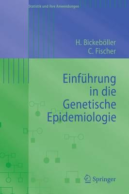Einfuhrung in Die Genetische Epidemiologie (Paperback)