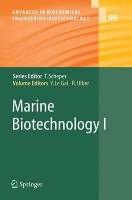 Marine Biotechnology I - Advances in Biochemical Engineering/Biotechnology 96 (Hardback)