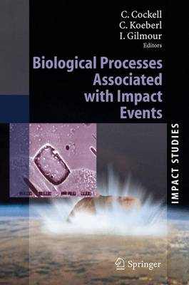 Biological Processes Associated with Impact Events - Impact Studies (Hardback)