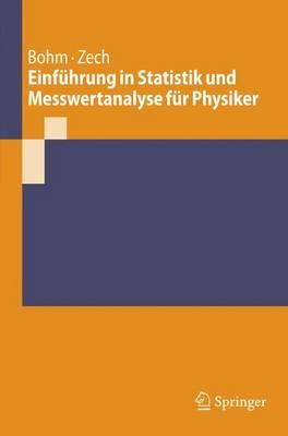 Einfuhrung in Statistik Und Messwertanalyse Fur Physiker (Paperback)