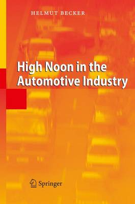 High Noon in the Automotive Industry (Hardback)