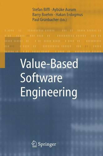 Value-Based Software Engineering (Hardback)