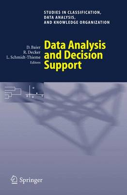 Data Analysis and Decision Support - Studies in Classification, Data Analysis, and Knowledge Organization (Paperback)