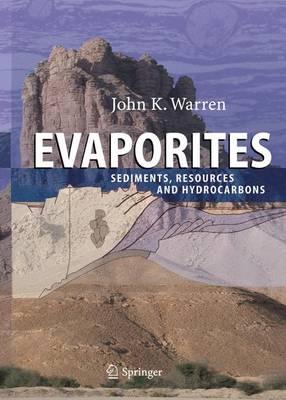 Evaporites: Sediments, Resources and Hydrocarbons (Hardback)