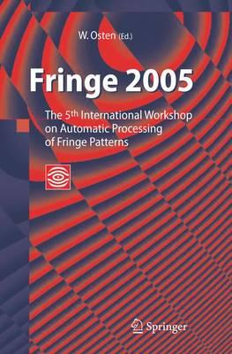 Fringe 2005: The 5th International Workshop on Automatic Processing of Finge Patterns (Hardback)