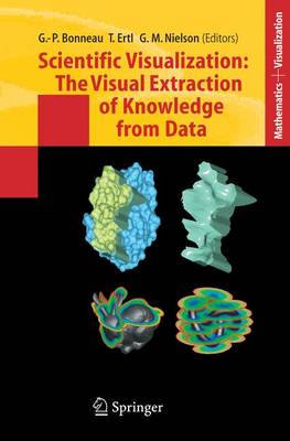 Scientific Visualization: The Visual Extraction of Knowledge from Data - Mathematics and Visualization (Hardback)