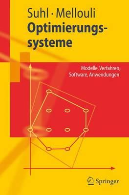 Optimierungssysteme: Modelle, Verfahren, Software, Anwendungen (Paperback)