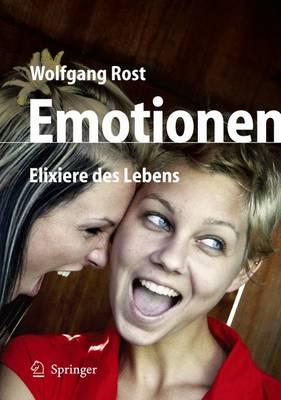 Emotionen: Elixiere DES Lebens (Paperback)