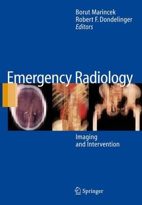 Emergency Radiology: Imaging and Intervention (Hardback)