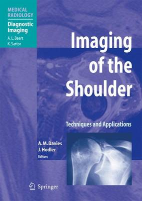 Imaging of the Shoulder: Techniques and Applications - Medical Radiology / Diagnostic Imaging (Paperback)