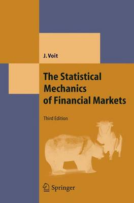 The Statistical Mechanics of Financial Markets - Theoretical and Mathematical Physics (Hardback)