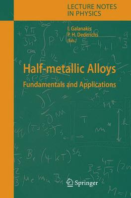 Half-metallic Alloys: Fundamentals and Applications - Lecture Notes in Physics 676 (Hardback)